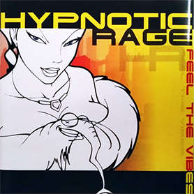 Hypnotic Rage Feel the vibes single cover
