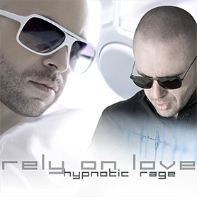 Hypnotic Rage Rely On Love single cover